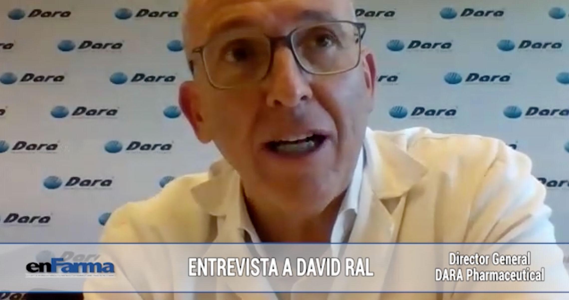 Entrevista David Ral - Director General de DARA Pharma