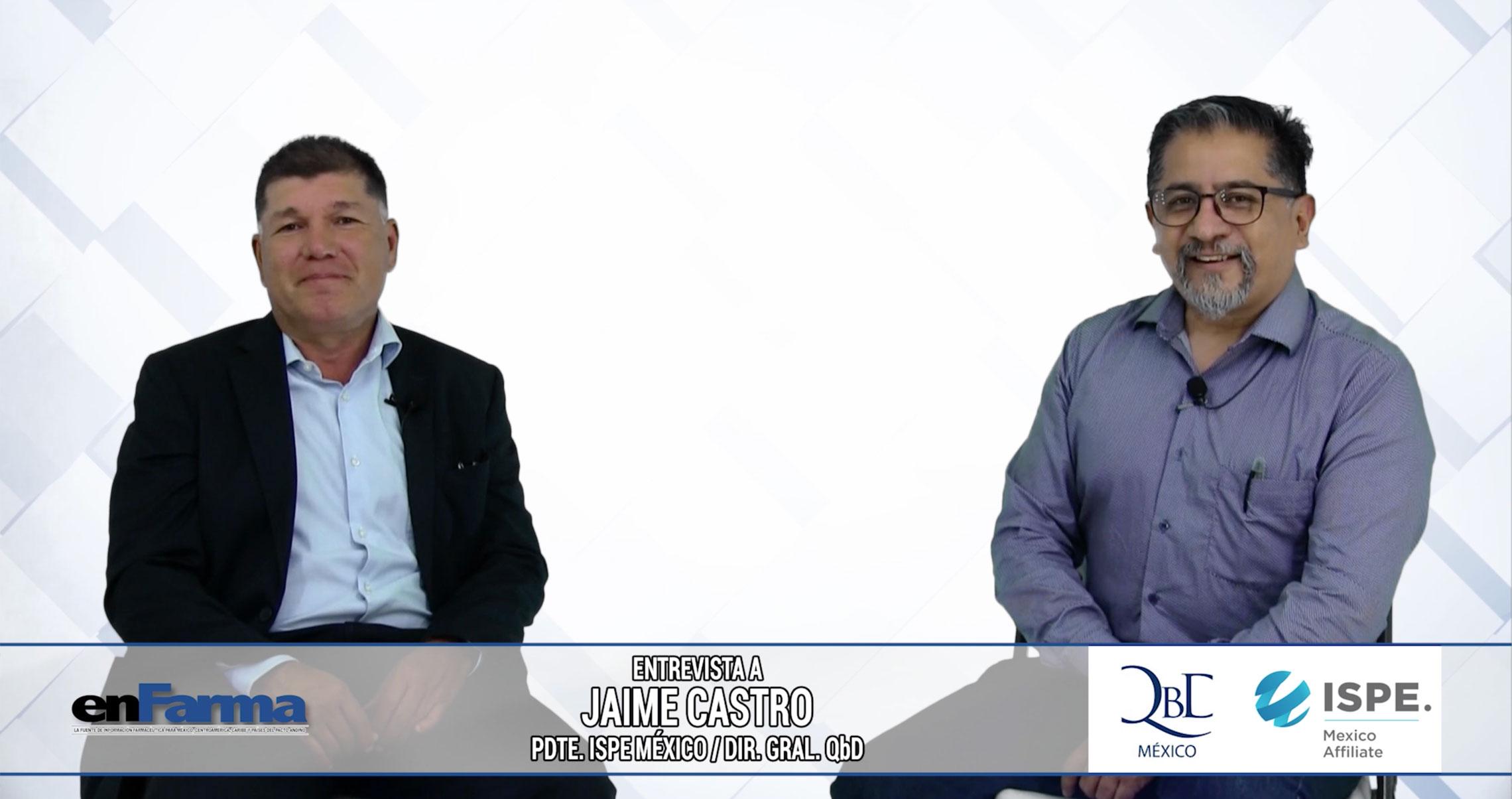 Entrevista a Jaime Castro - Presidente del ISPE Mexico Affiliate