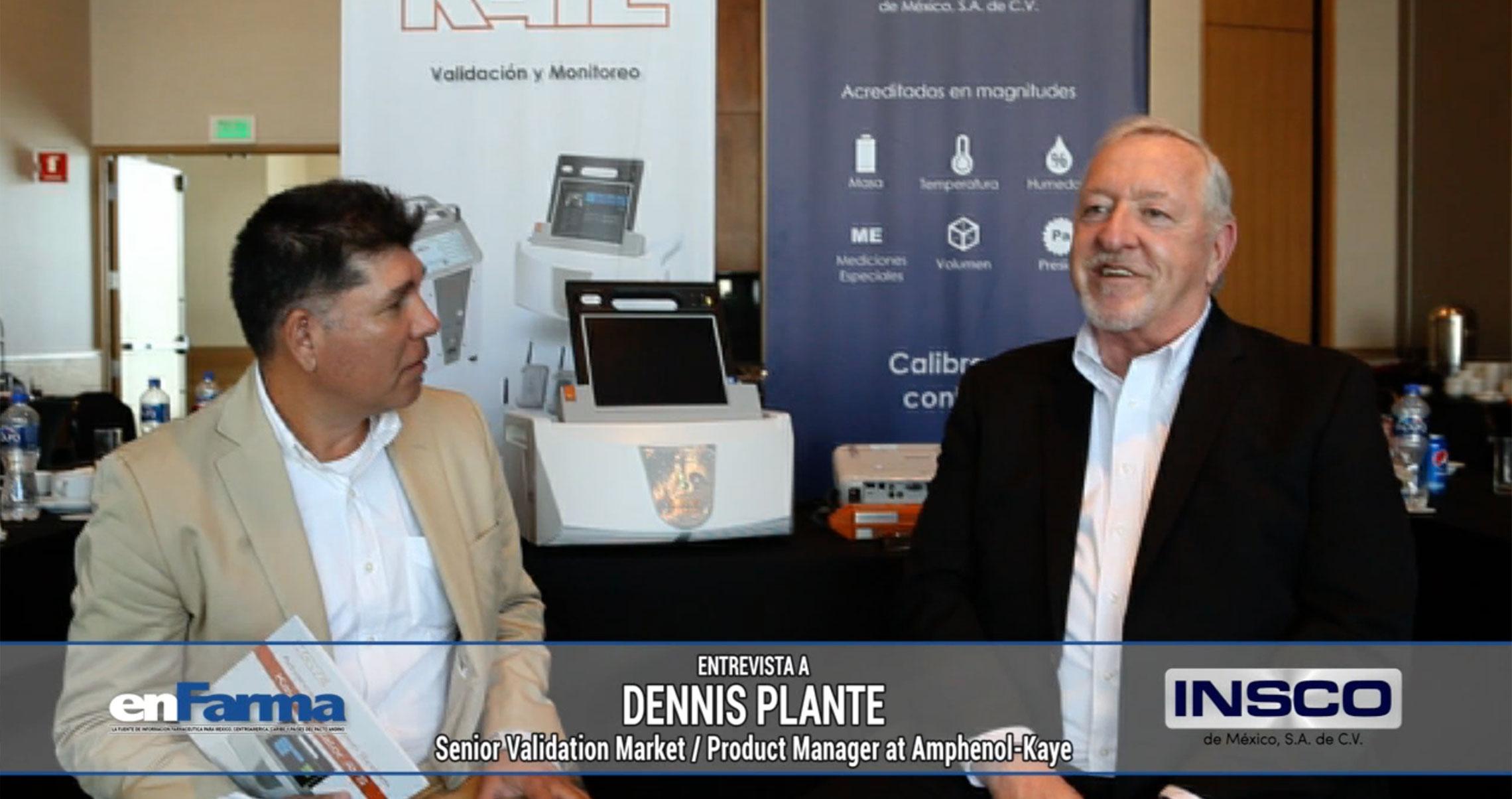 Entrevista a Dennis Plante - Senior Validation Manager / Product Manager at Amphenol-Kaye