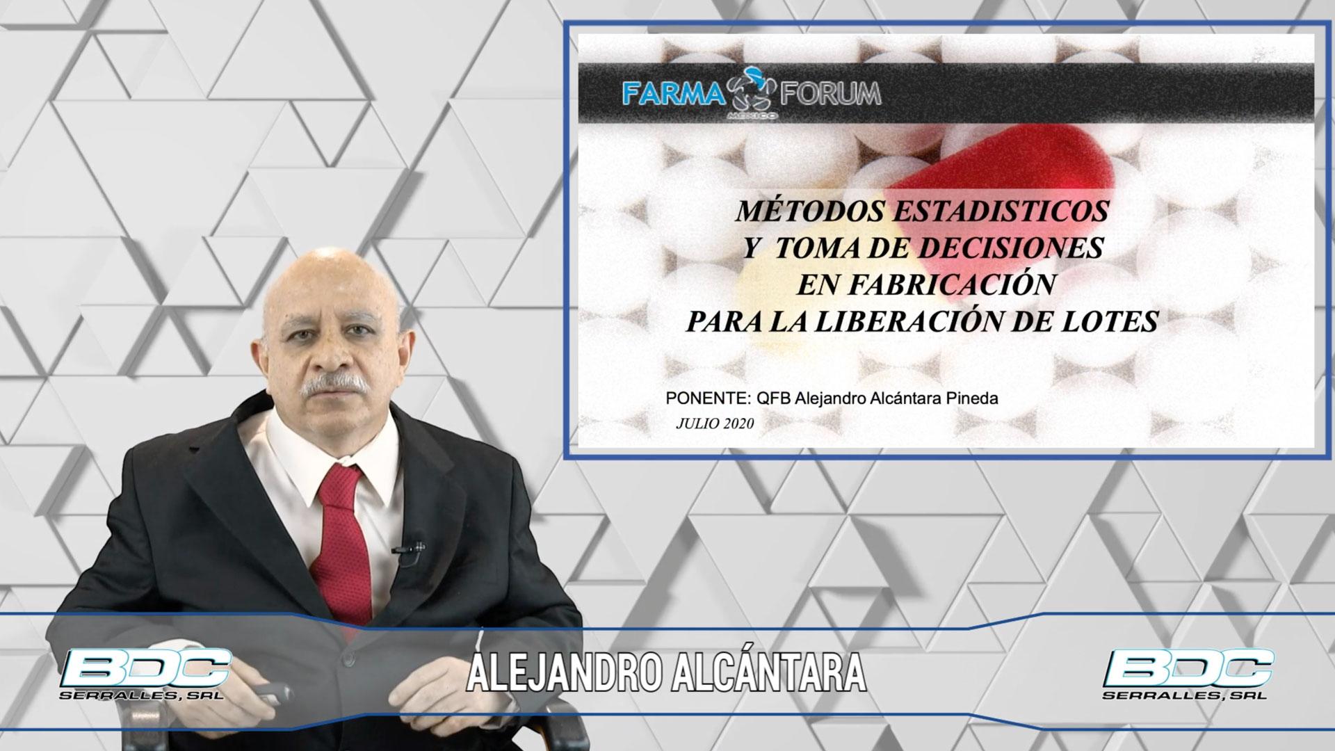 ALEJANDRO ALCÁNTARA - Métodos estadísticos y toma de decisiones en fabricación para la liberación de lotes