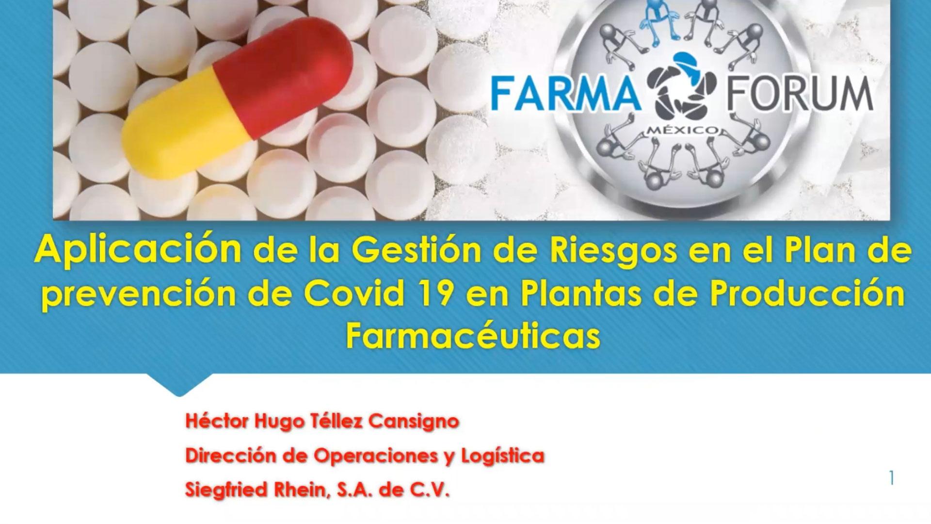 HUGO TÉLLEZ - Aplicación de gestión de riesgos en el plan de prevención de Covid-19 en plantas de producción Biofarmacéutica